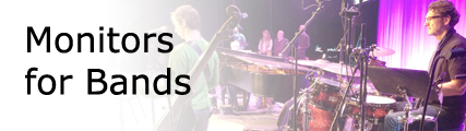 Monitors for Bands